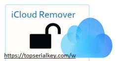 iCloud Remover v1.0.2 Crack 2021