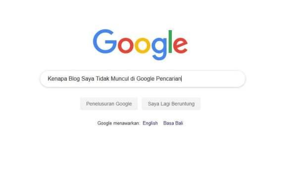 kenapa blog tidak muncul di pencarian Google