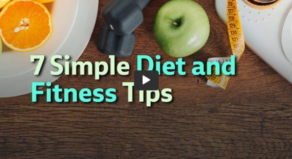 7 Easy Diet And Fitness Tips
