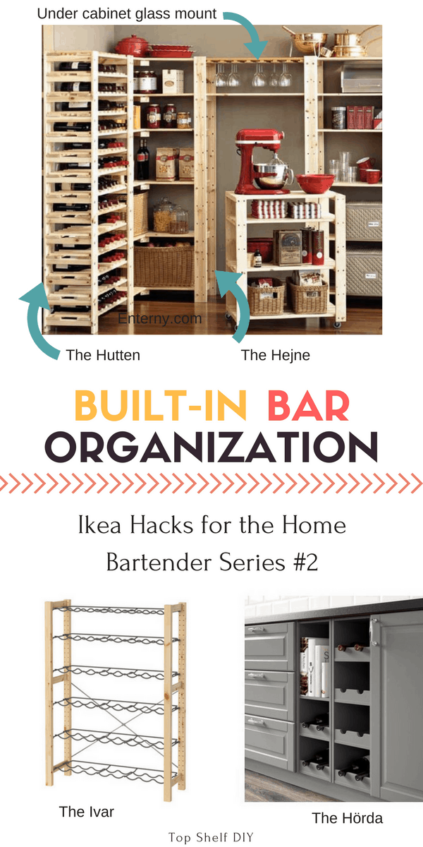 Organization for your Ikea Built-In Bar