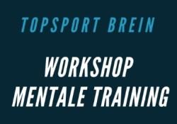 Workshop Mentale Training Topsport