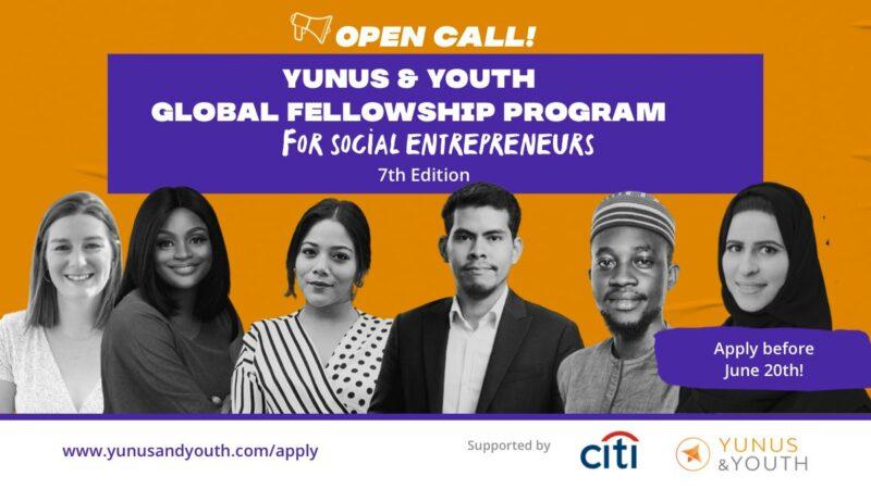 Yunus&Youth - Global Fellowship Program for Social Entrepreneurs 2021