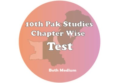 10th Chapter Wise Pak Study Test Series