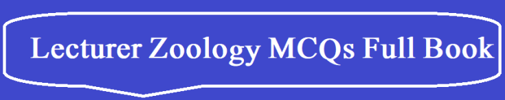 Lecturer Zoology MCQs Full Book Download
