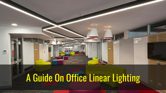 a guide to office linear light