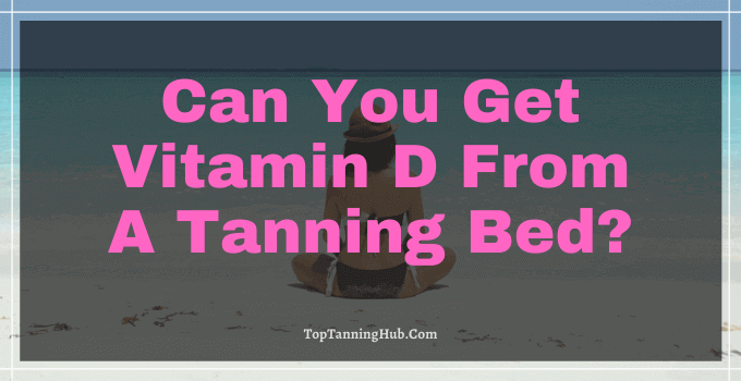 can you get vitamin d from a tanning bed