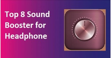 Top 8 Sound Booster for Headphones