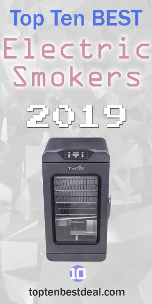 top ten best electric smokers 2019 pin - 10 Best Electric Smokers 2019