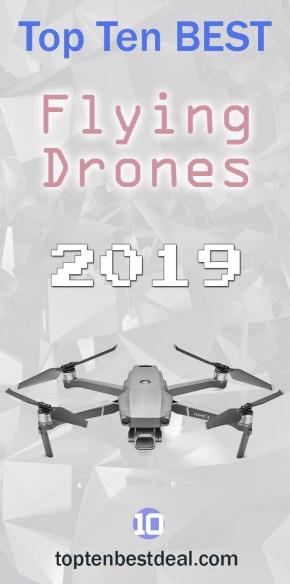 top ten best flying drones 2019 pin - 10 Best Drones 2019