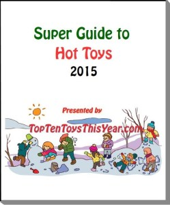 Super Guide To Hot Toy Lists 2015