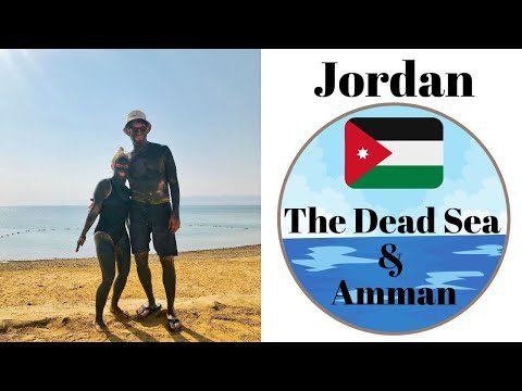 The Dead Sea & Amman, Jordan Guide