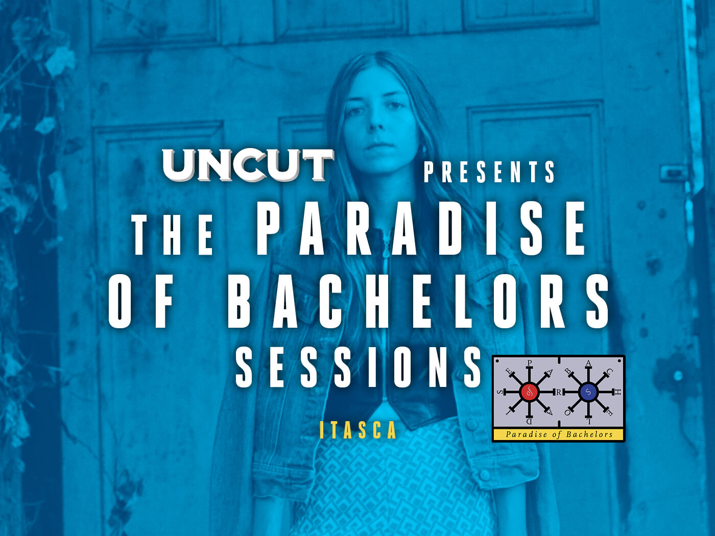 Watch Itasca's exclusive Uncut session
