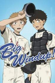 Big Windup! The Summer Tournament
