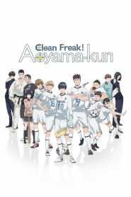 Clean Freak! Aoyama kun