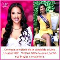 Conozca la historia de la candidata a Miss Ecuador 2021, Victoria Salcedo quien perdió sus brazos y una pierna
