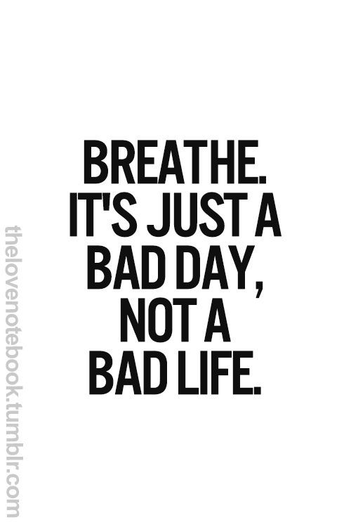 Bad Day Quotes