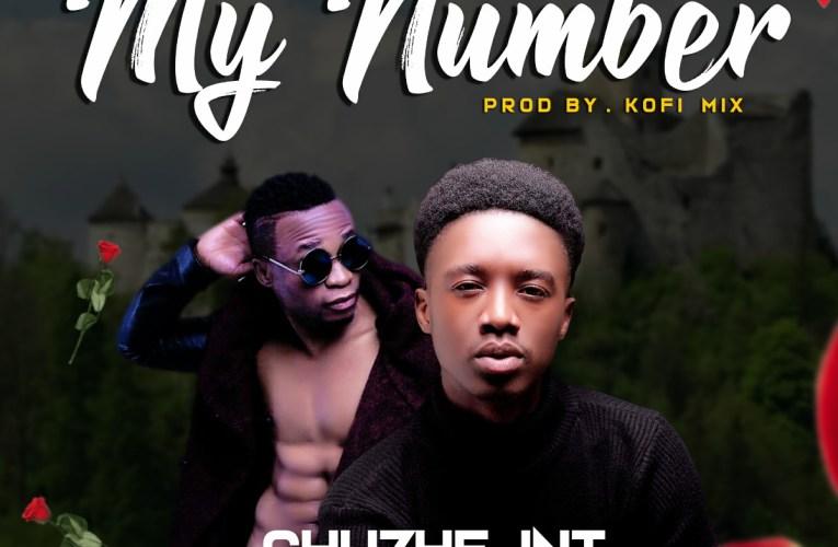 Chuzhe International – My Number Ft Coziem