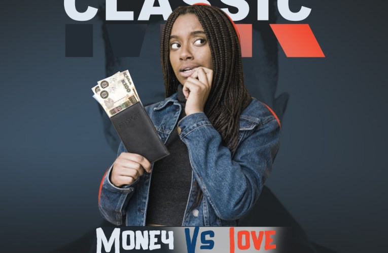 Mr Classic – Money Vs Love