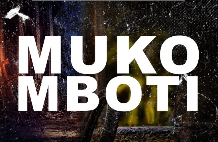 Mane Kina – Mukomboti Mp3 Download