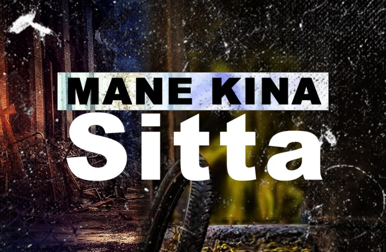 Mane Kina – Sitta Mp3 Download