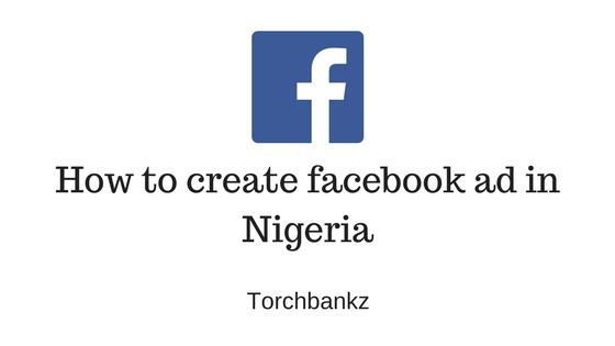 how to create a facebook ad in nigeria