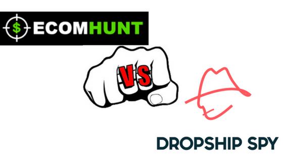 ecomhunt vs dropship spy