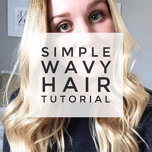 SIMPLE WAVY HAIR TUTORIAL