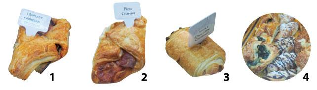 1. Eggplant Parmesan Croissant - こちらのクロワッサンはナスを包むようにして焼かれている。クロワッサンのサクサクの食感とナスのジューシーさの組み合わせが◎。ミネストローネなどのスープのお供にいかがだろうか。2. Pizza Croissant - ペパロニにトマトソース、チーズがつつまれたクロワッサン。ピザほど重たくなくおやつ感覚でいただける。また、手も汚すことなく食べることができるのが人気の秘密。3. Single Chocolate Croissant - 中にたっぷりとチョコの入ったクロワッサン。オススメの食べ方は家に持って帰ってオーブントースターで温めたのち、上にバニラアイスをのっけてチョコレートソースと一緒に!手軽に豪華なデザートが食べられる。4. Petit  Croissant - 一口サイズになった小さなクロワッサン。いろんな種類を食べたい欲張りなあなたにオススメ。