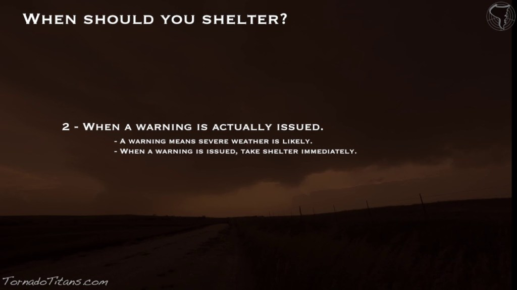 When to take shelter when severe weather threatens…