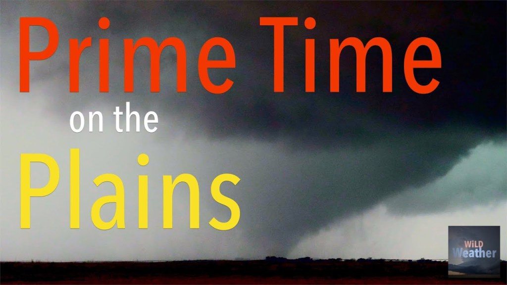 WiLD Weather: Prime time on the plains
