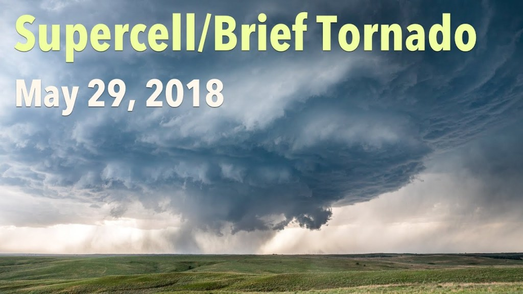 May 29, 2018 Storm Chase | Incredible Southern Plains Supercell and brief Tornado!