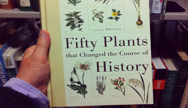50 plants that changed the course of history
