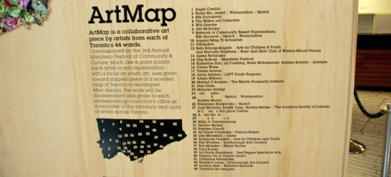 Artmap is supported by Live with Culture and the Toronto Arts Council, and was produced with assistance from the AGO, Scarborough Arts Council, Lakeshore Arts and UrbanArts.