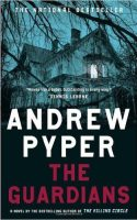 A cover shot of author Andrew Pyper's psychological thriller The Guardians. The author is also known for a number of suspenseful reads, including Lost Girls, originally published in 1999, and 2008's The Killing Circle.