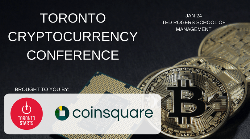 Toronto CRYPTOCURRENCY CONFERENCE by TorontoStarts