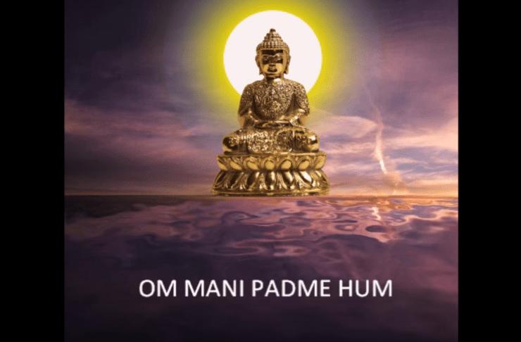 BUDDHIST MANTRA- Om Mani Padme Hum
