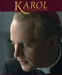 Karol, el hombre que se convirtió en Papa
