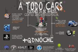 """Viernes 16, """"A TODO CARS"""" es el próximo """"+QDNOCHE"""""""
