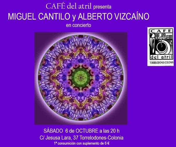 Café del Atril presenta: Miguel Cantilo y Alberto Vizcaíno en Concierto