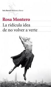 """""""La ridícula idea de no volver a verte"""", de Rosa Montero"""