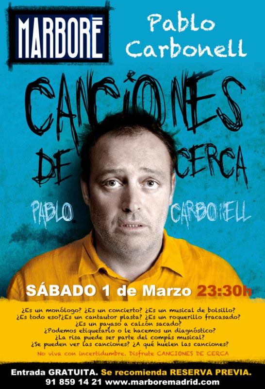 Pablo Carbonell - Canciones de Cerca, en Marboré Torrelodones