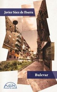 """Portada del libro """"Bulevar"""" de Javier Sáez de Ibarra"""