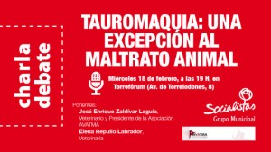 Charla/debate sobre la tauromaquia y la protección animal, que organiza el Grupo Municipal Socialista de Torrelodones, junto con AVATMA