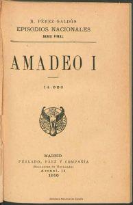 Amadeo I, Pérez Galdós