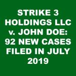 Strike 3 Holdings vs. John Doe Cases