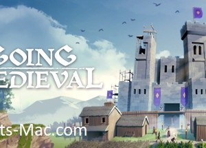 Going Medieval MAC Game