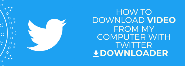 how to download twitter video