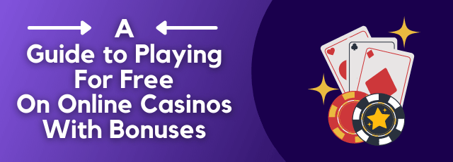 Free on Online Casinos With Bonuses