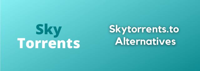Skytorrents.lol Alternatives