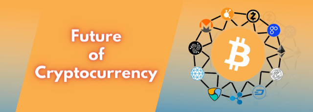 Future-of-Cryptocurrency